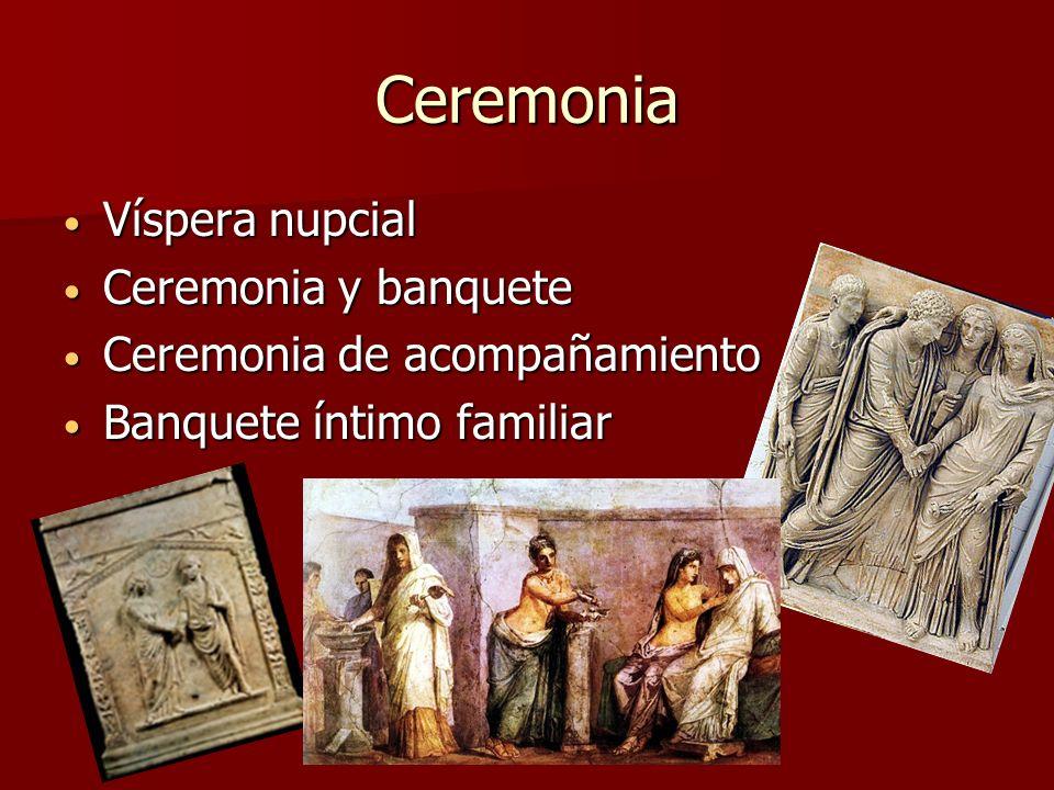 Ceremonia Víspera nupcial Ceremonia y banquete
