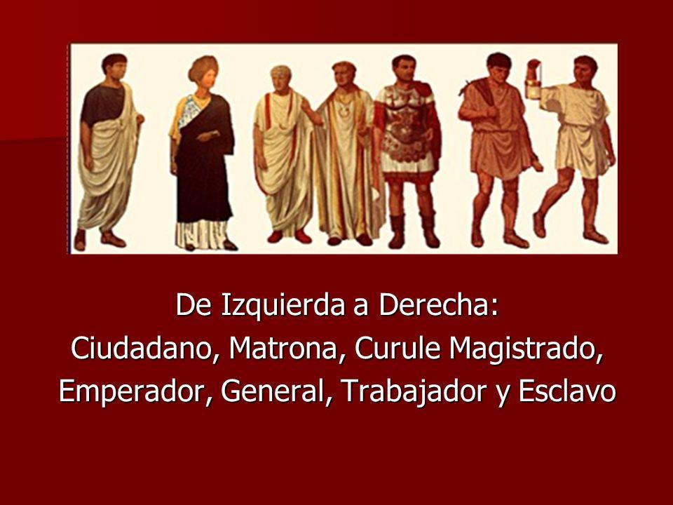 De Izquierda a Derecha: Ciudadano, Matrona, Curule Magistrado,