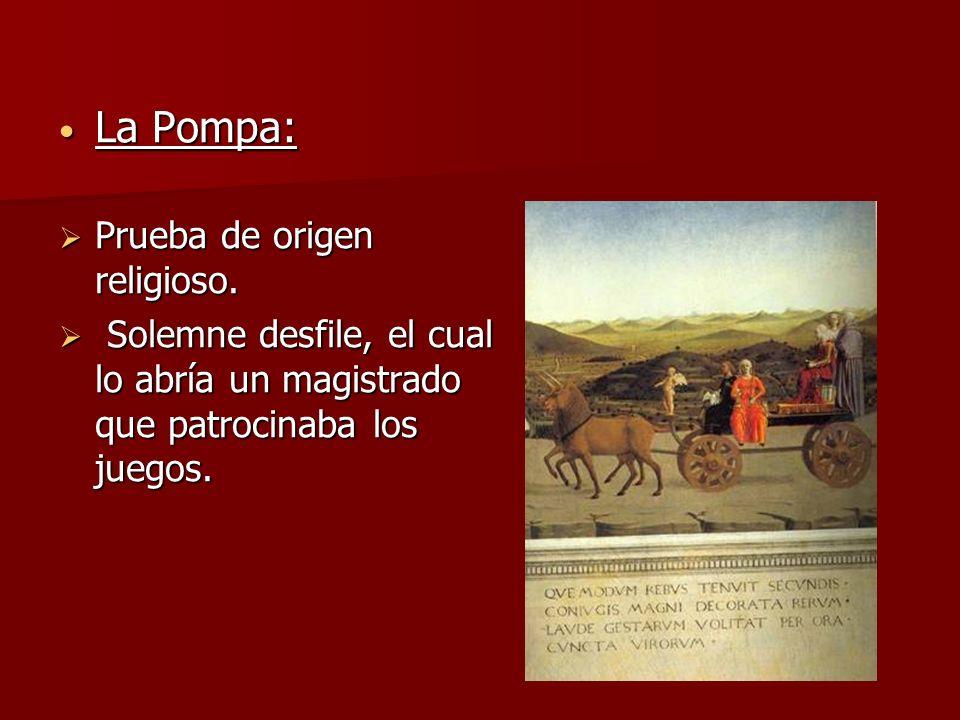La Pompa: Prueba de origen religioso.