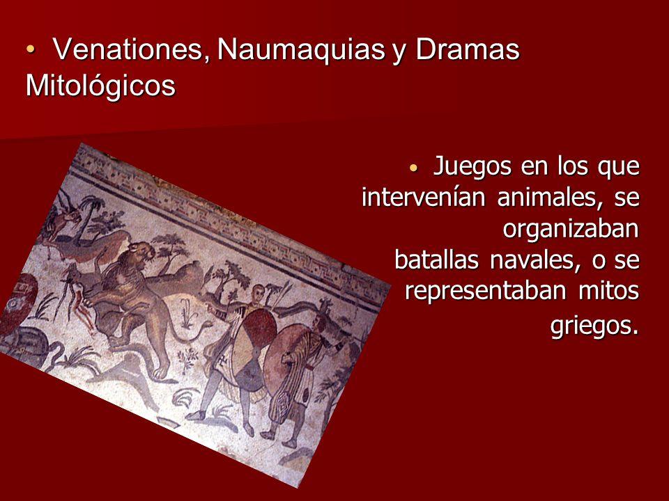 Venationes, Naumaquias y Dramas Mitológicos