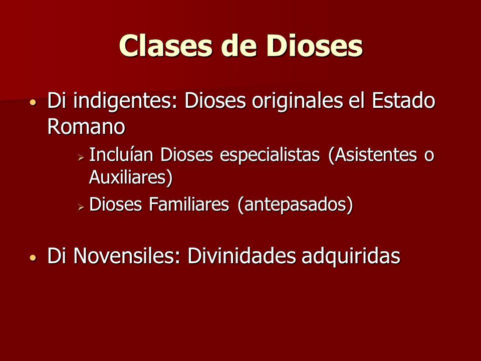 Clases de Dioses Di indigentes: Dioses originales el Estado Romano