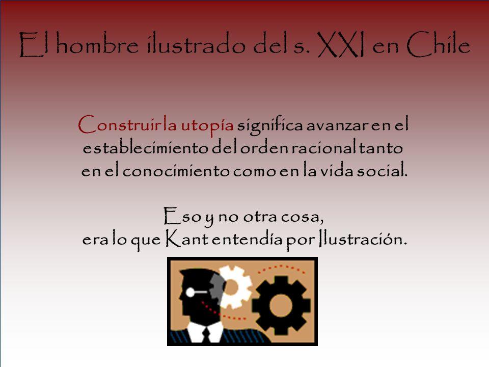 El hombre ilustrado del s. XXI en Chile