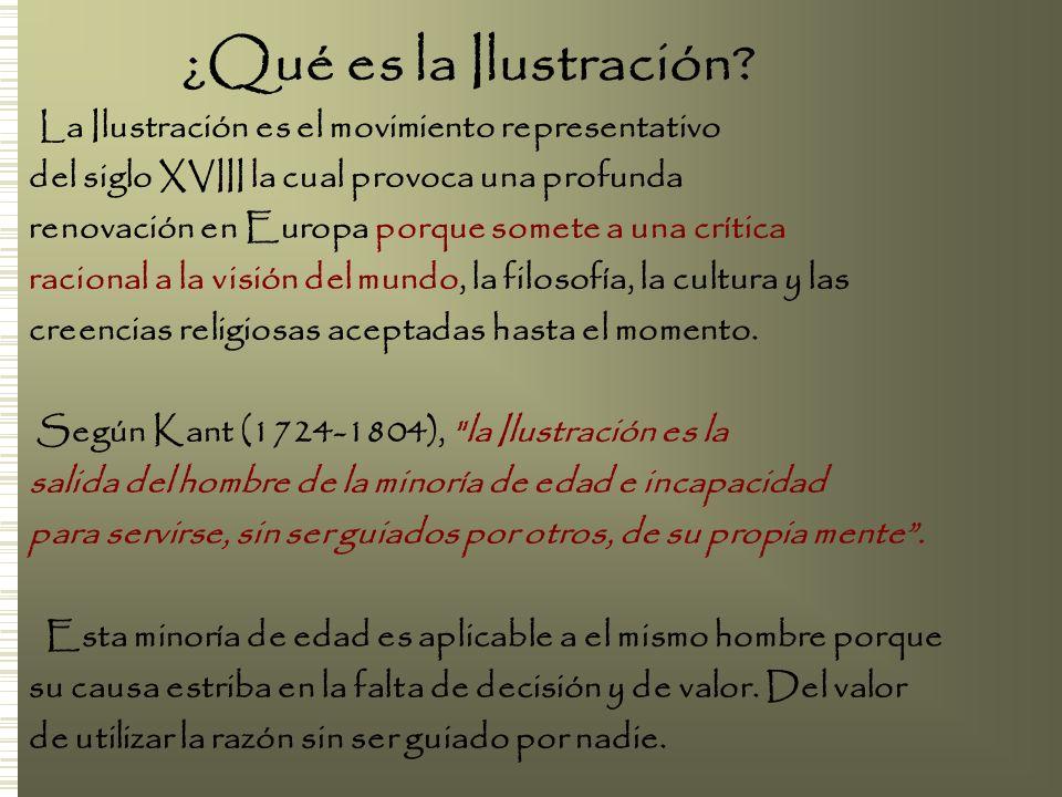 ¿Qué es la Ilustración La Ilustración es el movimiento representativo