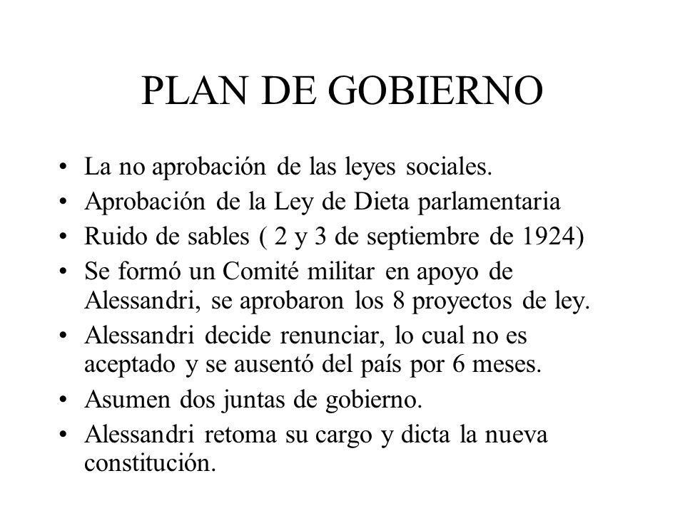 PLAN DE GOBIERNO La no aprobación de las leyes sociales.