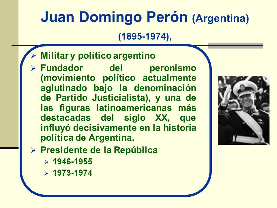 Juan Domingo Perón (Argentina) (1895-1974),