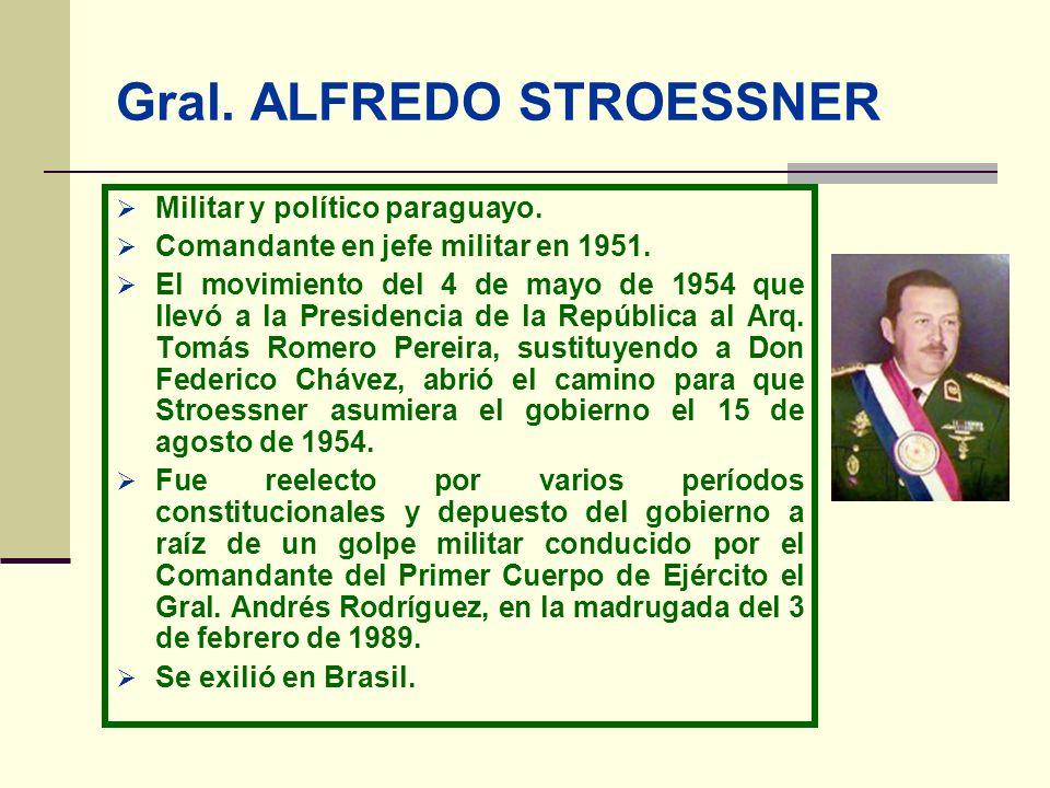 Gral. ALFREDO STROESSNER