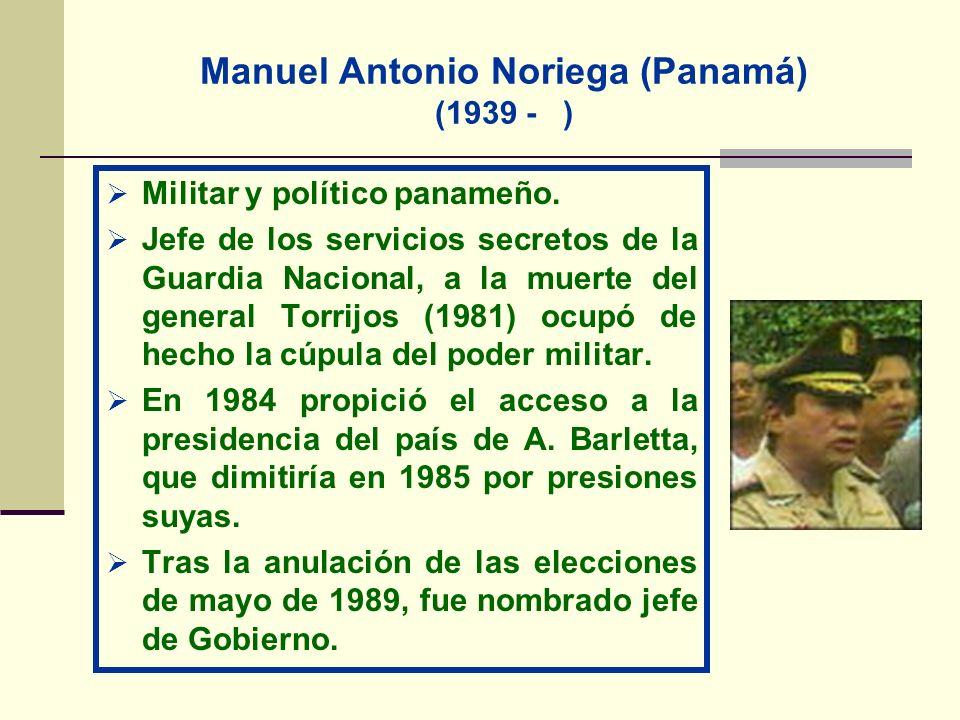 Manuel Antonio Noriega (Panamá) (1939 - )