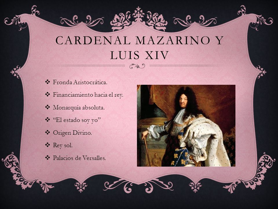 Cardenal Mazarino y Luis xiv