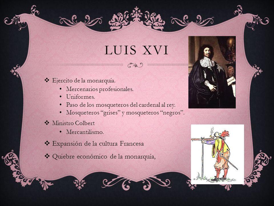 Luis xvi Expansión de la cultura Francesa