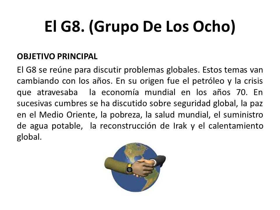 El G8. (Grupo De Los Ocho)