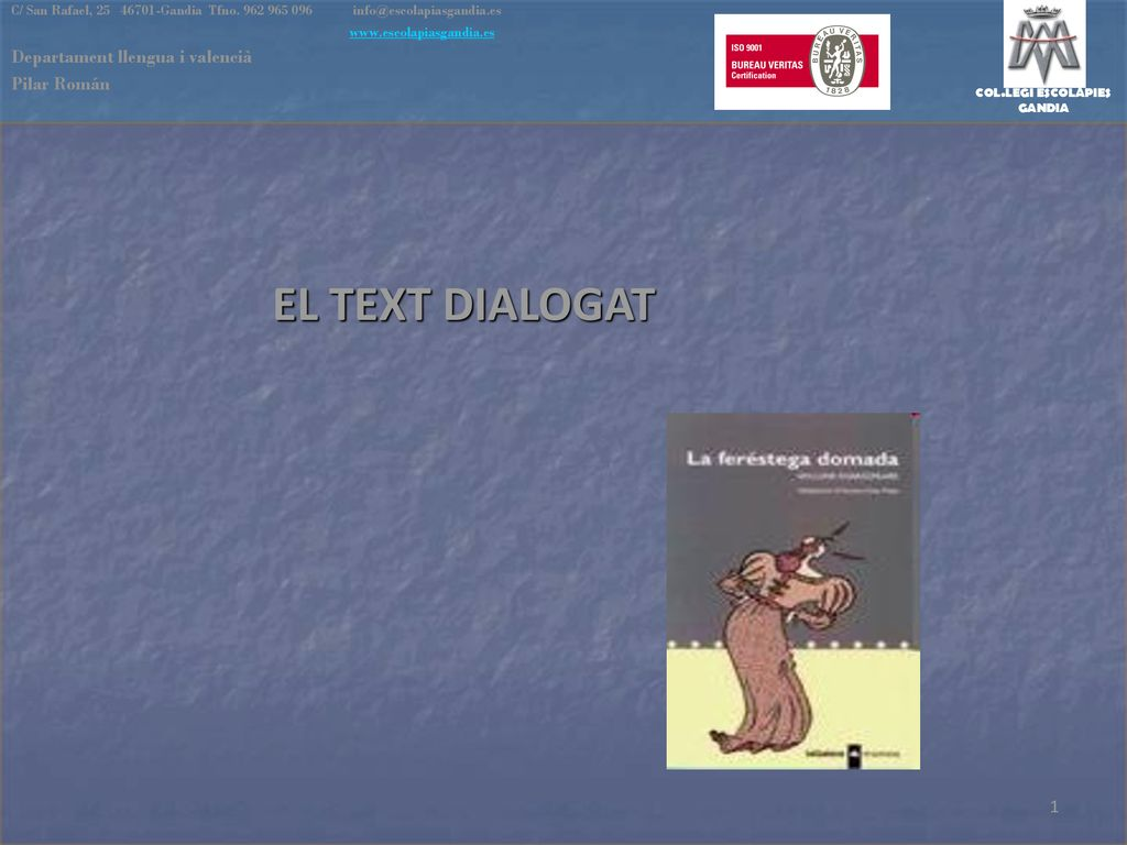 EL TEXT DIALOGAT