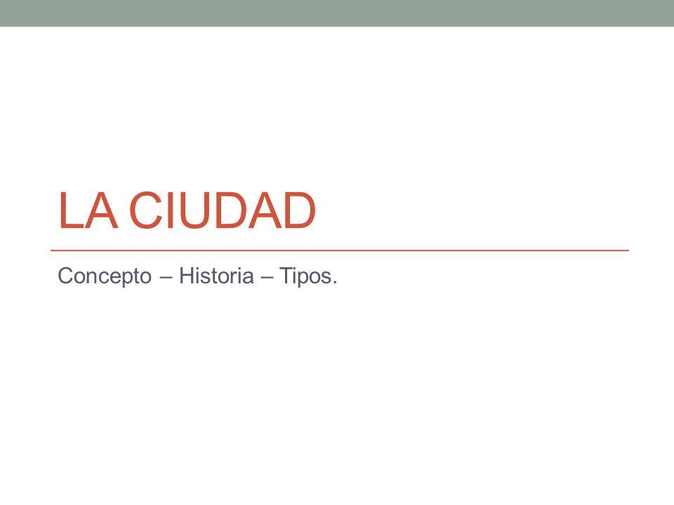 Concepto – Historia – Tipos.