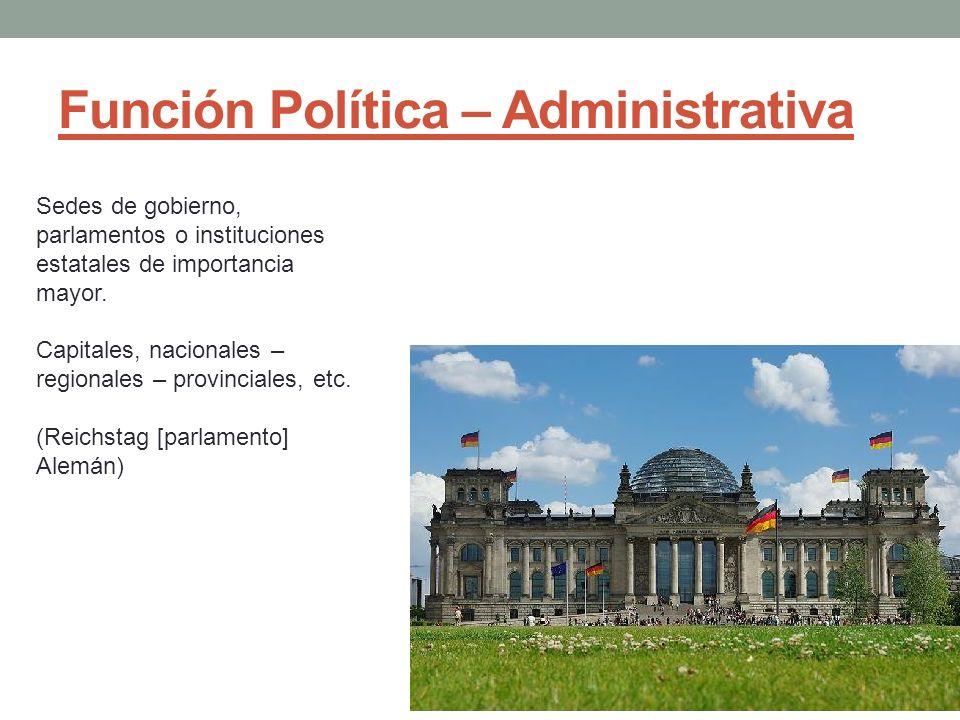 Función Política – Administrativa
