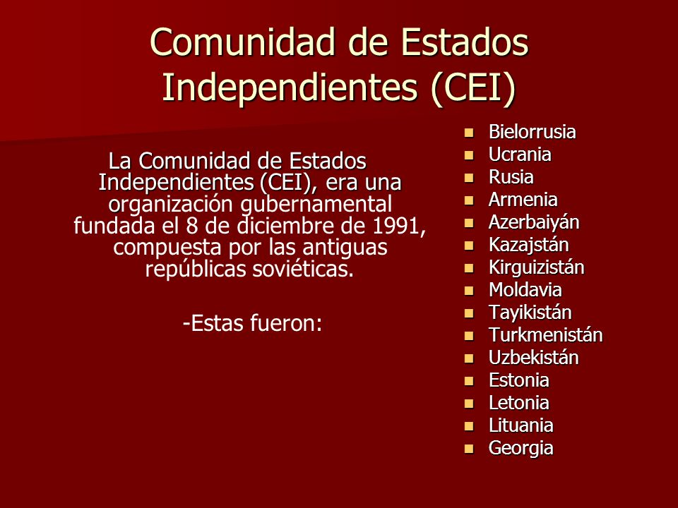 Comunidad de Estados Independientes (CEI)