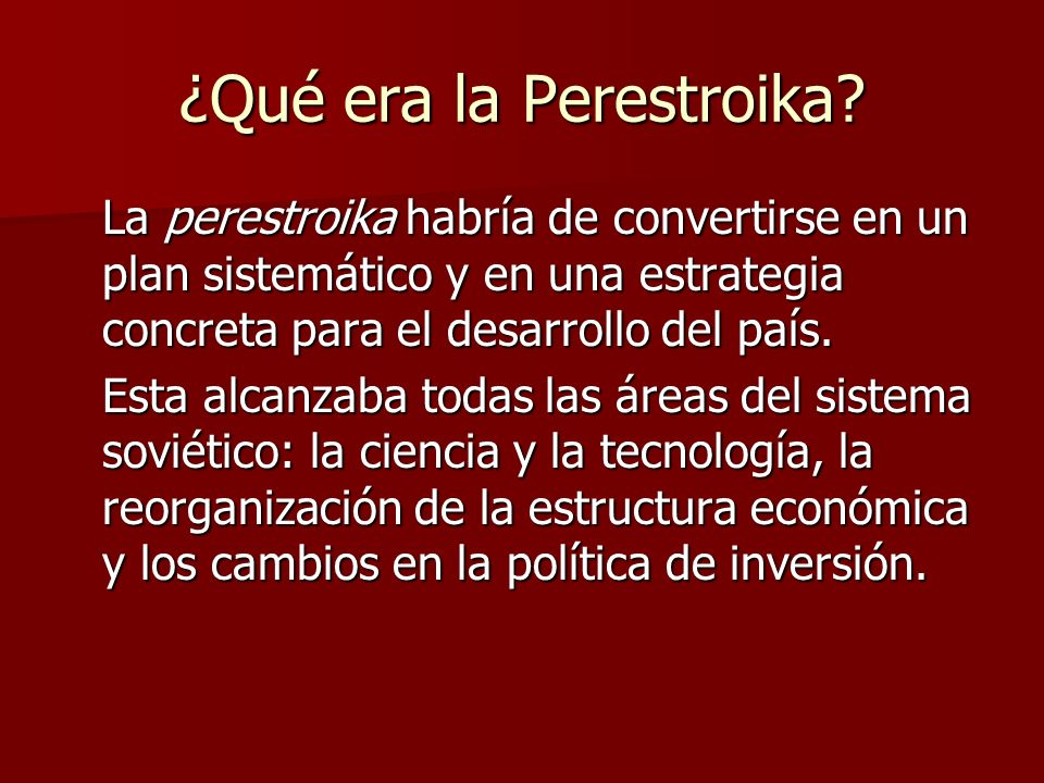 ¿Qué era la Perestroika