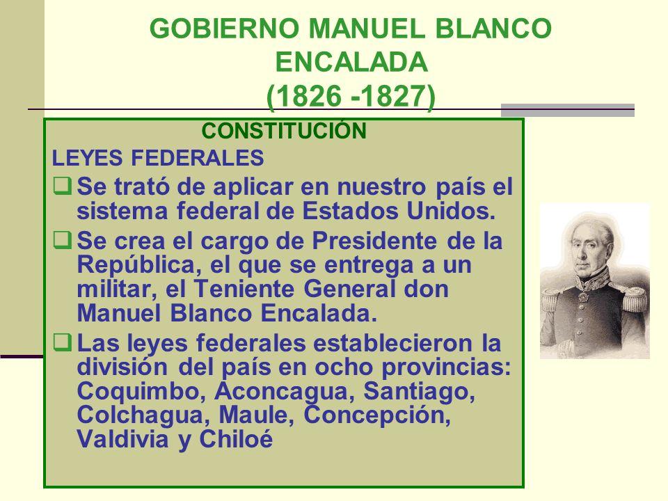 GOBIERNO MANUEL BLANCO ENCALADA (1826 -1827)