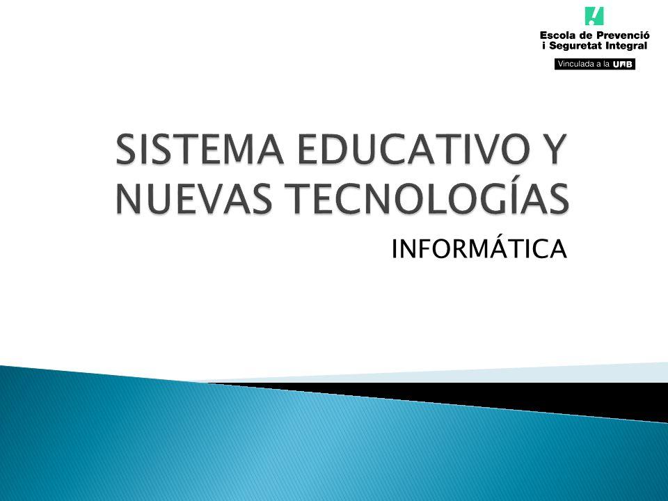 SISTEMA EDUCATIVO Y NUEVAS TECNOLOGÍAS
