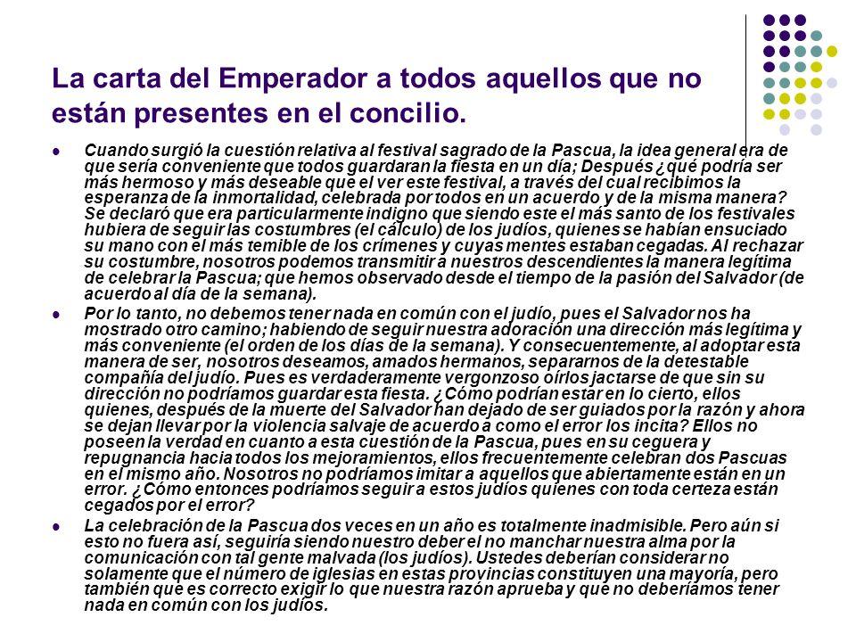 La carta del Emperador a todos aquellos que no están presentes en el concilio.
