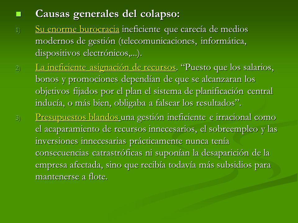 Causas generales del colapso: