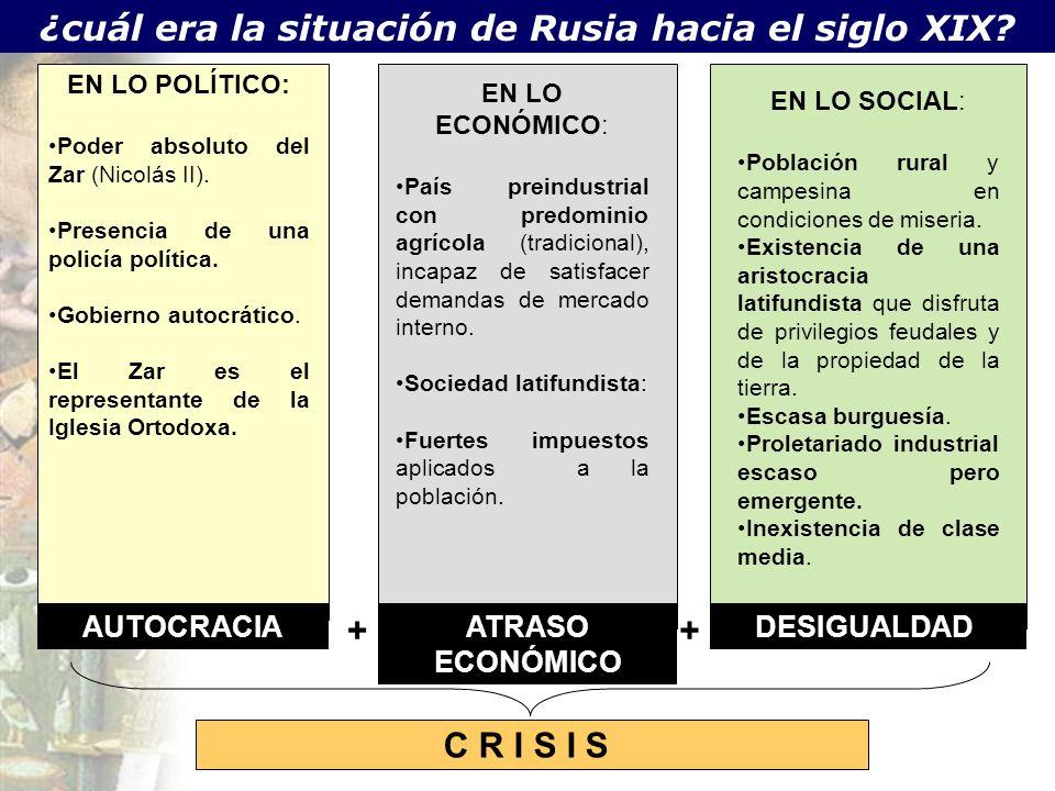 ¿cuál era la situación de Rusia hacia el siglo XIX