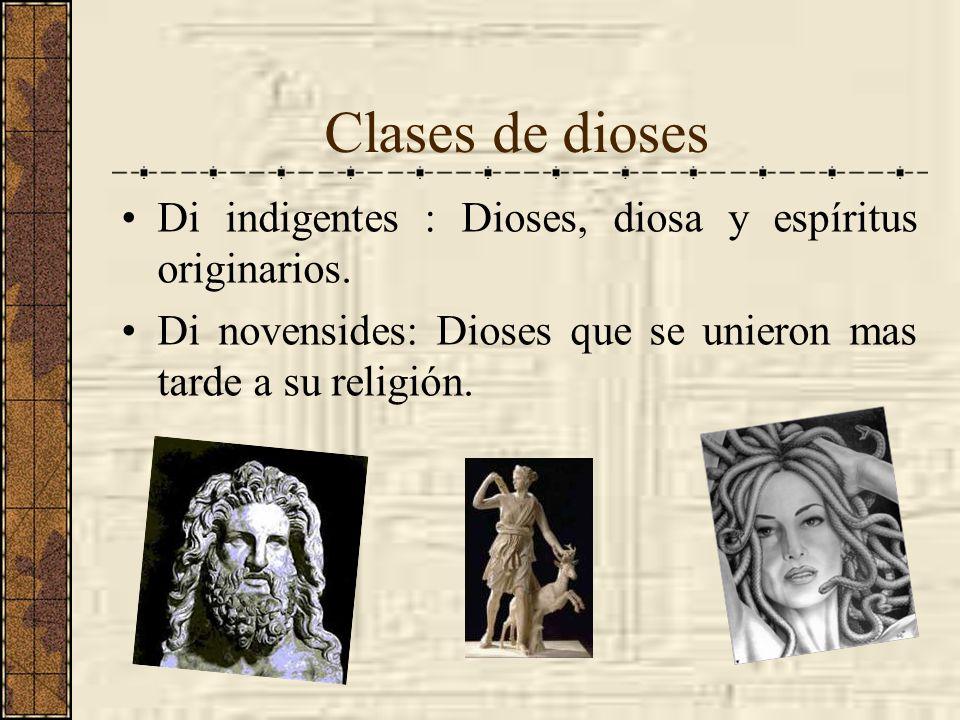Clases de diosesDi indigentes : Dioses, diosa y espíritus originarios.