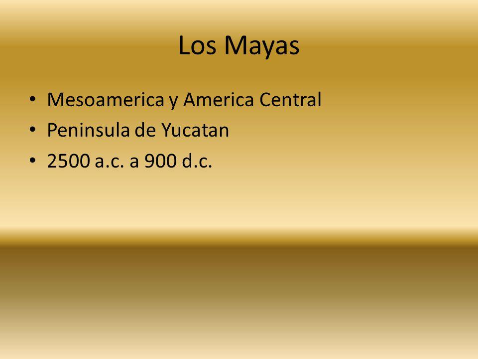 Los Mayas Mesoamerica y America Central Peninsula de Yucatan