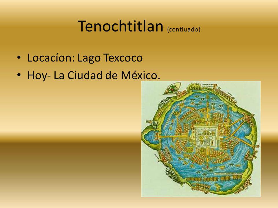 Tenochtitlan (contiuado)