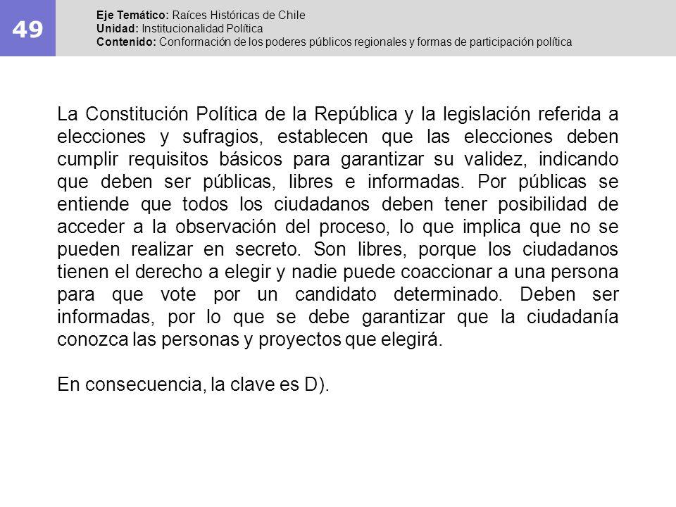 49 Eje Temático: Raíces Históricas de Chile. Unidad: Institucionalidad Política.