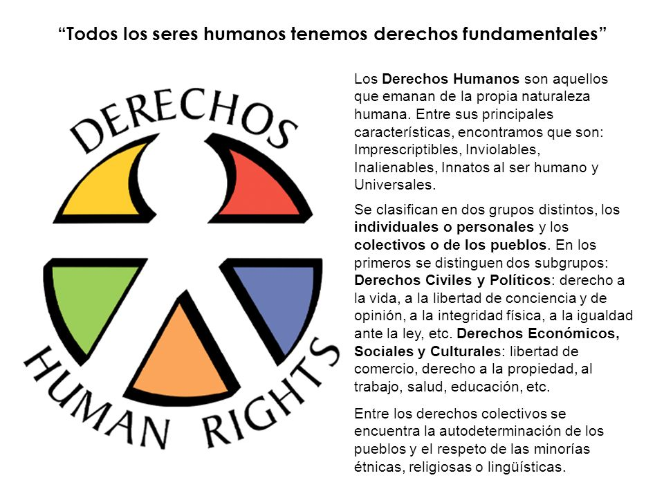 Todos los seres humanos tenemos derechos fundamentales