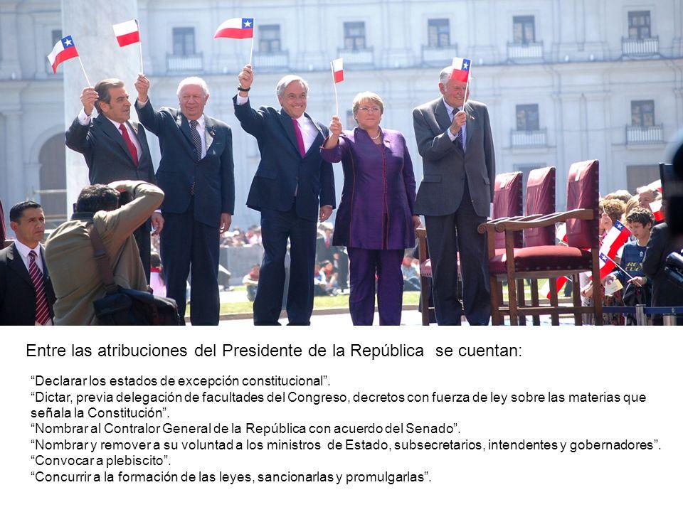 Entre las atribuciones del Presidente de la República se cuentan: