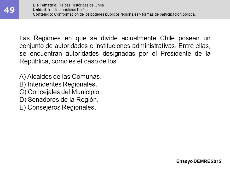 49Eje Temático: Raíces Históricas de Chile. Unidad: Institucionalidad Política.