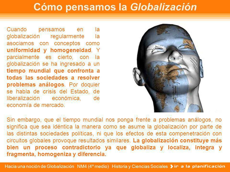 Cómo pensamos la Globalización