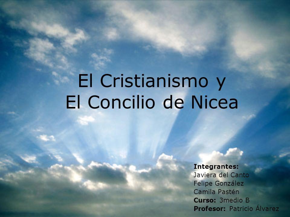 El Cristianismo y El Concilio de Nicea