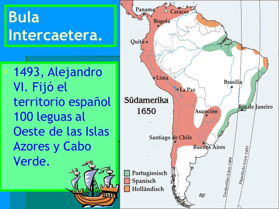 Bula Intercaetera. 1493, Alejandro VI.