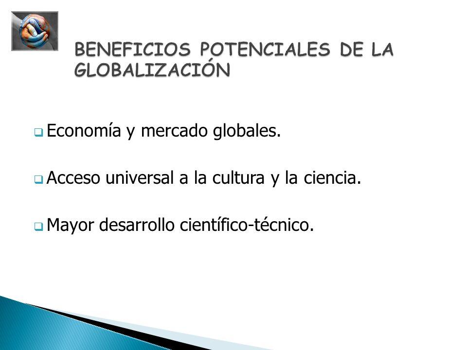 BENEFICIOS POTENCIALES DE LA GLOBALIZACIÓN