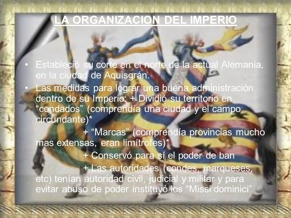 LA ORGANIZACION DEL IMPERIO