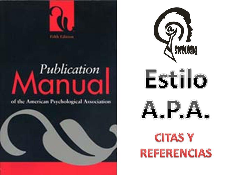 Estilo A.P.A. CITAS Y REFERENCIAS