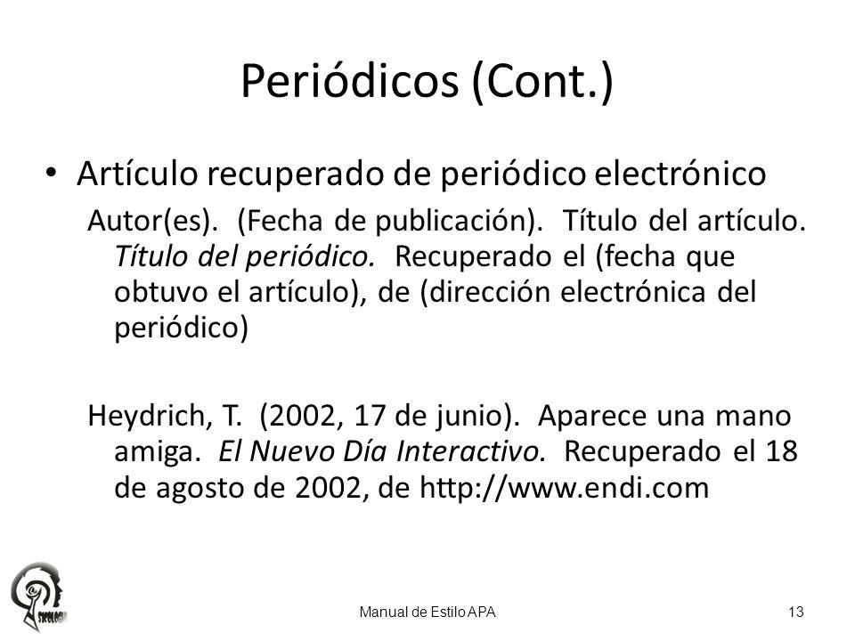 Periódicos (Cont.) Artículo recuperado de periódico electrónico