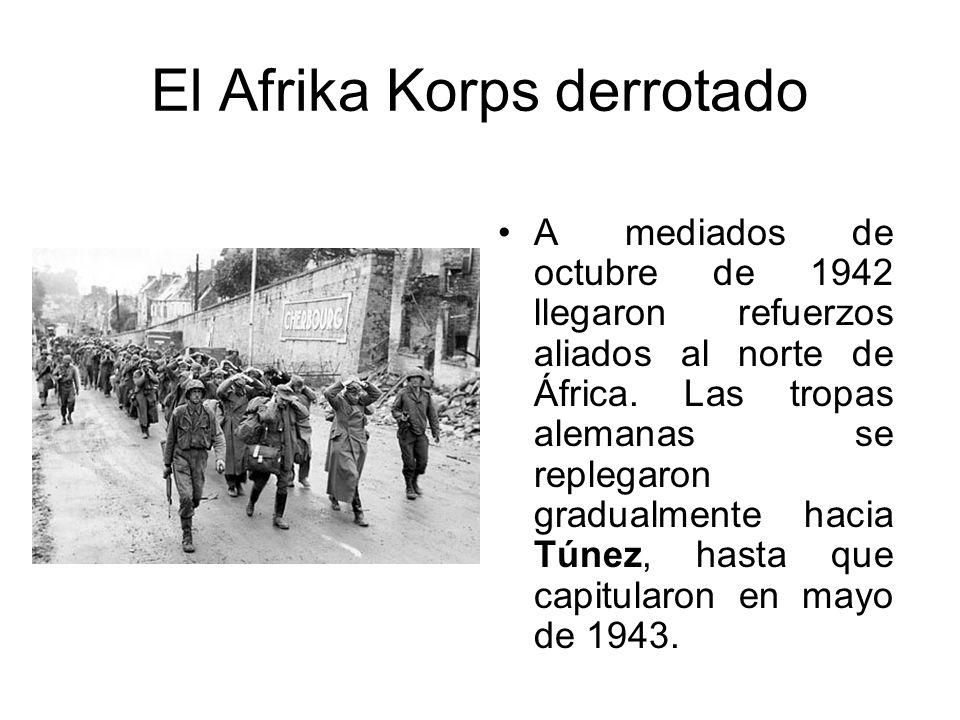 El Afrika Korps derrotado