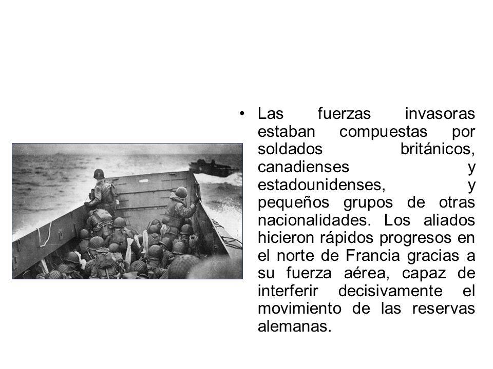 Las fuerzas invasoras estaban compuestas por soldados británicos, canadienses y estadounidenses, y pequeños grupos de otras nacionalidades.