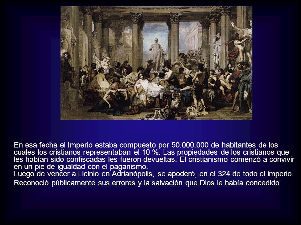 En esa fecha el Imperio estaba compuesto por 50. 000