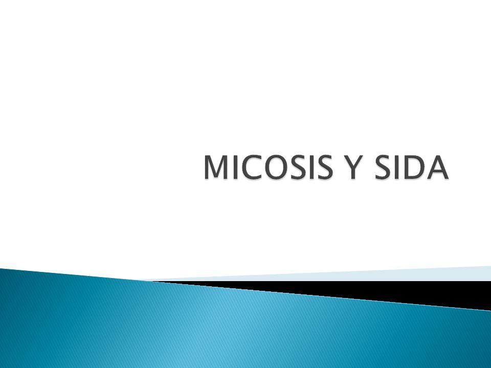MICOSIS Y SIDA