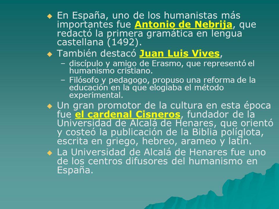 También destacó Juan Luis Vives,