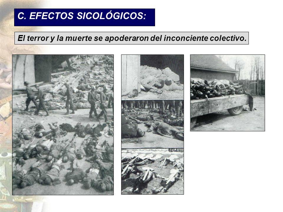 C. EFECTOS SICOLÓGICOS: