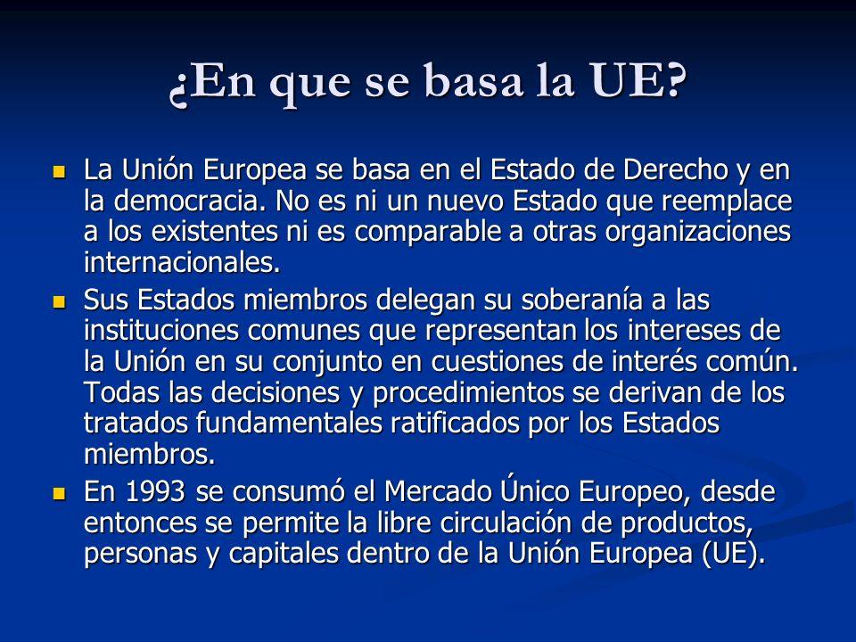 ¿En que se basa la UE