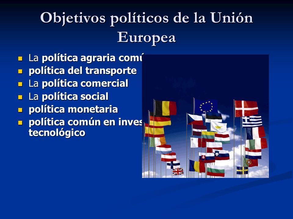 Objetivos políticos de la Unión Europea