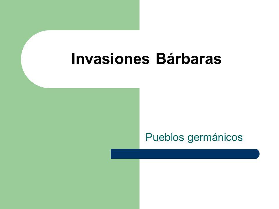 Invasiones Bárbaras Pueblos germánicos