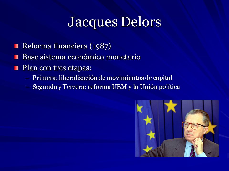 Jacques Delors Reforma financiera (1987)