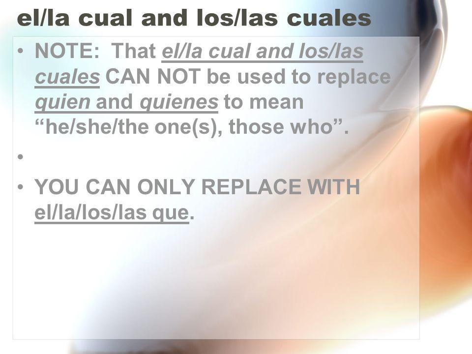 el/la cual and los/las cuales