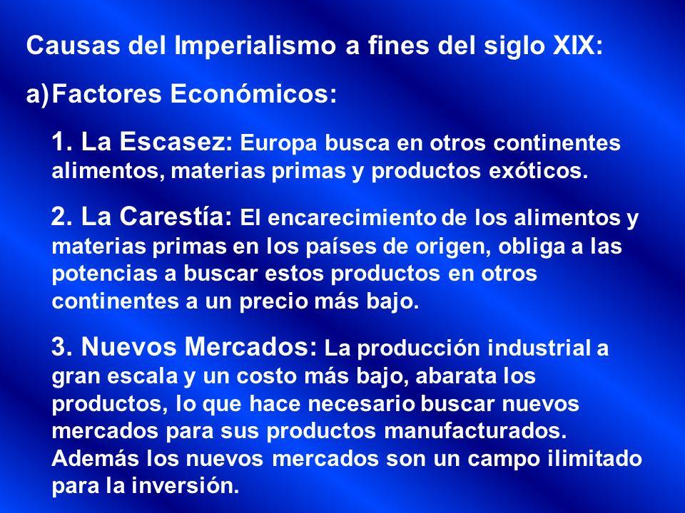 Causas del Imperialismo a fines del siglo XIX: Factores Económicos: